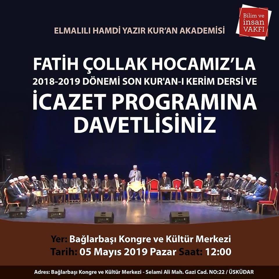 Elmalılı Hamdi Yazır Kuran Akademisi 2018 - 2019 Dönem Sonu İcazet Programı
